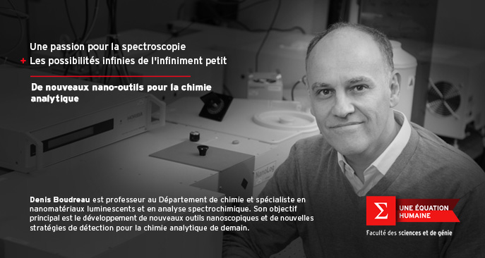 Denis Boudreau, professeur au Département de chimie de l'Université Laval